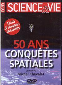 50 ans de conquêtes spatiales