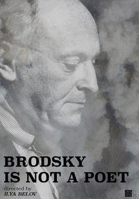 Brodsky Is Not a Poet