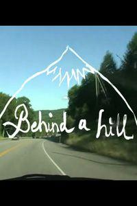 Behind a Hill