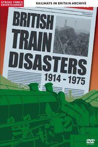 British Train Disasters 1914-1975