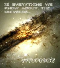 BBC Horizon: Is Everything We Know About The Universe Wrong?