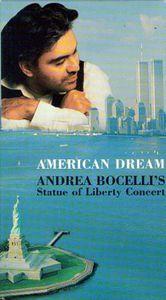 American Dream - Andrea Bocelli's Statue of Liberty Concert