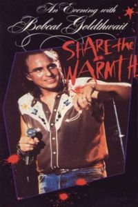 An Evening with Bobcat Goldthwait - Share the Warmth
