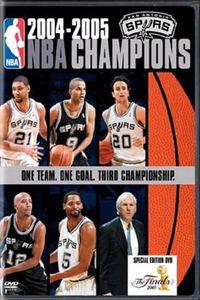 2005 San Antonio Spurs: Official NBA Finals Film