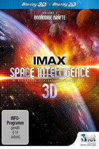 IMAX Space Intelligence 3D - Die Entschlüsselung des Universums - Vol. 2: Unbändige Kräfte