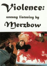 Beyond Ultra Violence: Uneasy Listening by Merzbow