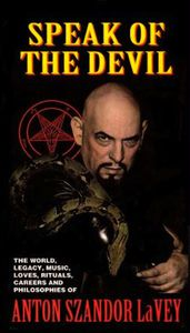 Speak of the Devil: The Canon of Anton LaVey