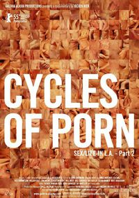 Cycles of Porn: Sex/Life in L.A., Part 2