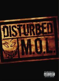 Disturbed: M.O.L.