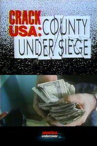 Crack USA: County Under Siege