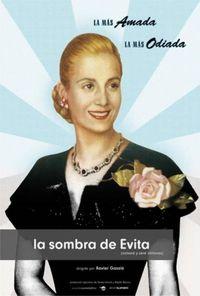La sombra de Evita: Volveré y seré millones
