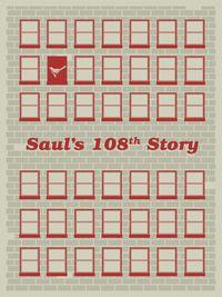 Saul's 108th Story