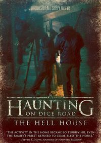 A Haunting on Dice Road: The Hell House