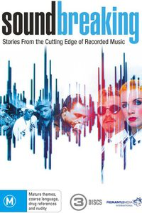 Soundbreaking - Stories from the Cutting Edge of Recorded Music