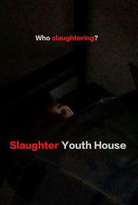 Slaughter Youth House