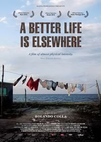 A Better Life Elsewhere