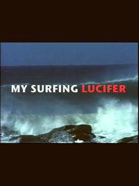 My Surfing Lucifer