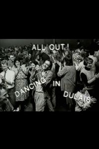 All Out! Dancing in Dulais