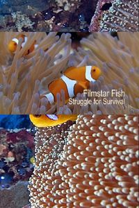 Filmstar Fish: Struggle For Survival
