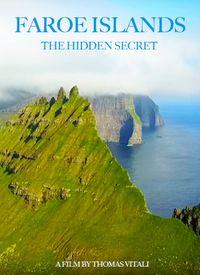 Faroe Islands, The Hidden Secret