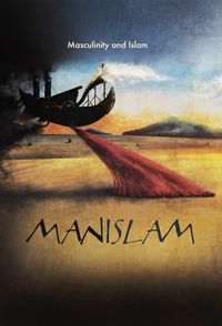Manislam: Islam and Masculinity