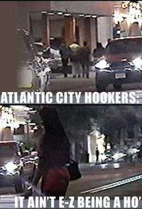 Atlantic City Hookers: It Ain't E-Z Being a Ho'