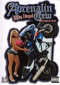 Adrenaline Crew 100% Illegal