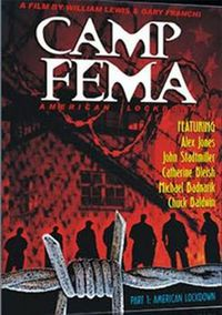 American Lockdown: Camp FEMA Part 1