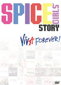 The Spice Girls Story: Viva Forever!