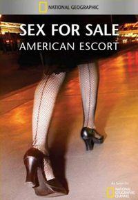 Sex for Sale: American Escort