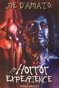 Joe D'Amato Totally Uncut 2: The Horror Experience