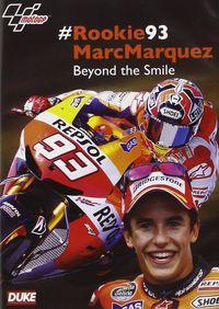 #Rookie93 Marc Marquez: Beyond the Smile