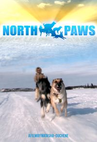 North Paws - A Dog-u-mentary!