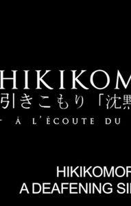 Hikikomori. A Deafening Silence