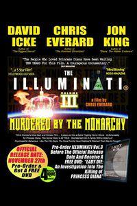 The Illuminati III: Murdered By The Monarchy