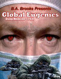 Global Eugenics: Using Medicine to Kill