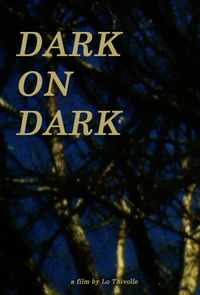 Dark on Dark