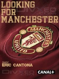 Eric Cantona: Looking For Manchester