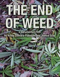 The End Of Weed