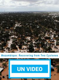 Mozambique: Recovering from Two Cyclones