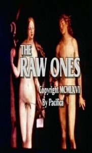 The Raw Ones