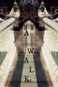 A Walk