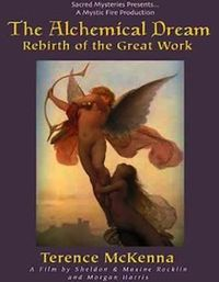The Alchemical Dream - Rebirth of the Great Work