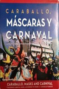 Caraballo, máscara y carnaval