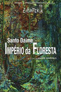 Santo Daime, Império da Floresta