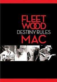 Fleetwood Mac: Destiny Rules