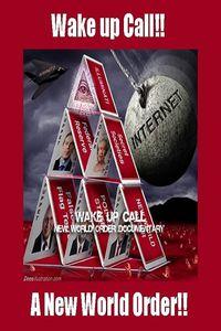 Wake Up Call - New World Order