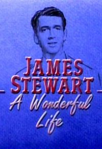 James Stewart: A Wonderful Life