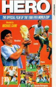 1986 FIFA World Cup Official Film: Hero