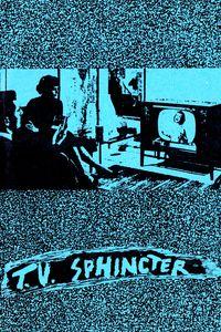 T.V. Sphincter